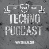 Sendlak Techno Podcast 002