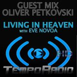 Oliver Petkovski guest mix / Living In Heaven w/ Eve Novoa / Tempo Radio Mexico