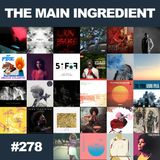 The Main Ingredient Radio Show NYC - Episode #278
