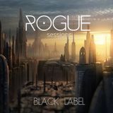 Rogue Sessions-Black Label (Feb '16)