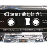 DJ Babyface presents Classic Style #1 (Side A) - Gabriel Rican Rodriguez