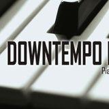 Downtempo mix vol. 3 - Piano beats