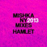 Hamlet — Mishka HNY 2013 mix