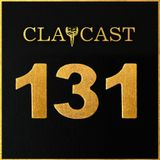 CLAPCAST #131