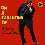 On A Tarantino Tip
