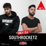 South Rocketz - HEY DJ from Radio Ibiza June 04, 2018