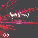 DJ MoCity - #motellacast E06 - 10-06-2015 [Special Guest: Daedelus]