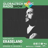 GlobalTech Music RadioShow, Podcast by ERASELAND, Ep 12