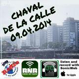 CHAVAL DE LA CALLE 09-04-2014 Rimini Net Radio