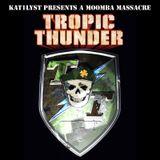 KAT1LYST - Tropic Thunder Moombahton Mix