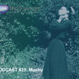 "Frequencies Podcast #25: Mushy presenta ""Osmose"""