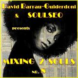 Mixing 2 Souls #8