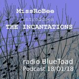 MissRoBee introduces The Incantations on RADIO BlueToad