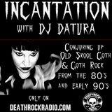 Dj DATURA - INCANTATION 08-25-2017