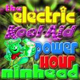The Electric Kool-Aid Power Hour