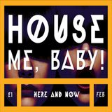 Vivaviva - House Me, Baby!
