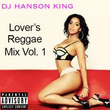 DJ HANSON KING - LOVER'S ROCK VOL. 1