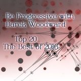 Be progressive with Darek Woodward: Top 20 of 2016