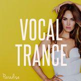 Paradise - Amazing Vocal Trance (October 2016 Mix #68)