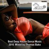 Summer Mix Station ★ Best Deep House Dance Music 2016 ★ Mixed by Thomas Bako