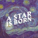 A Star Is Born - Connor Shram (Jan 6, 2019)