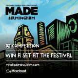 Mix for MADE Birmingharm Dj Competition