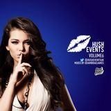 Brad James Presents...Hush Events Vol 6
