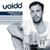 Warren Fellow - Voidd Radio (27-JUN-2012)