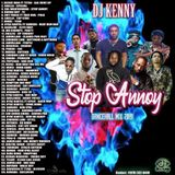DJ Kenny - Stop Annoy (Dancehall Mixtape 2019)