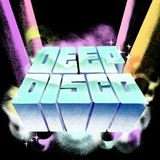 Guest Dj Phat Mike..Deep Disco Vol #1...