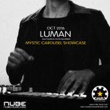 Luman - Mystic Carousel Showcase @ Nube-Music Radio - Oct 14, 2016