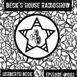 Beck´S House RadioShow - Episode #002