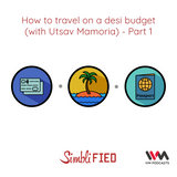 Ep. 139: How to travel on a desi budget (with Utsav Mamoria) - Part 2