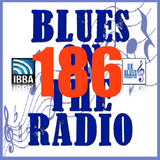 Blues On The Radio - Show 186