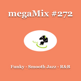 megaMix #272 Funky · Smooth Jazz · R&B