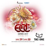 EDC JAPAN 2017 TAC-ONE MIX