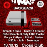 SMACK X TUCO B2B @ TY VOLE 9, CROSS CLUB, OCT 2012