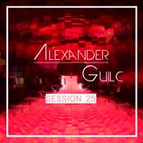Alexander Guilc DJ: Session 25