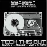 Tech This Out Cru LIVE @ Odyssey 2-10-18