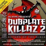 Dj Hype Presents...Dubplate Killaz 2 2006