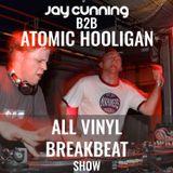 All Vinyl Breakbeat Show: Jay Cunning B2B Atomic Hooligan