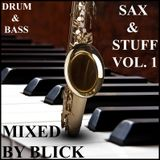 Mixed By Blick - Mix 060 - Sax And Stuff - Part 1