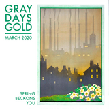 Gray Days and Gold - March 2020