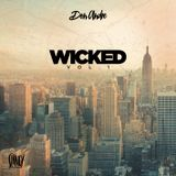 WICKED VOL. 1 - HIP HOP , RNB , DANCEHALL