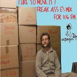 Freak Ass E's Mix for Kav 106 remastered