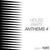 House Party Anthems 4
