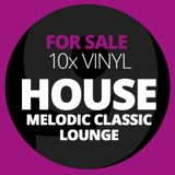 FOR SALE!!! 10x HOUSE-Vinyl - CLASSIC - MELODIC - LOUNGE