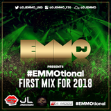 Dj Emmo Presents #EMMOtional First Mix For 2018 #urban