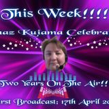 Shaz Kuiama Presents ... 2 Years On The Air ~ 15th April 2013