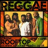 REGGAE from rooftop for shockwave radio 2nd may 2015... 2 hours of reggae